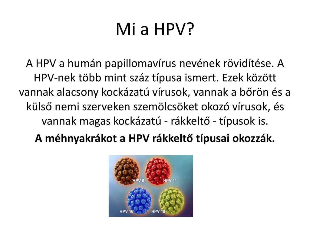 erősen rákkeltő papillomavírus