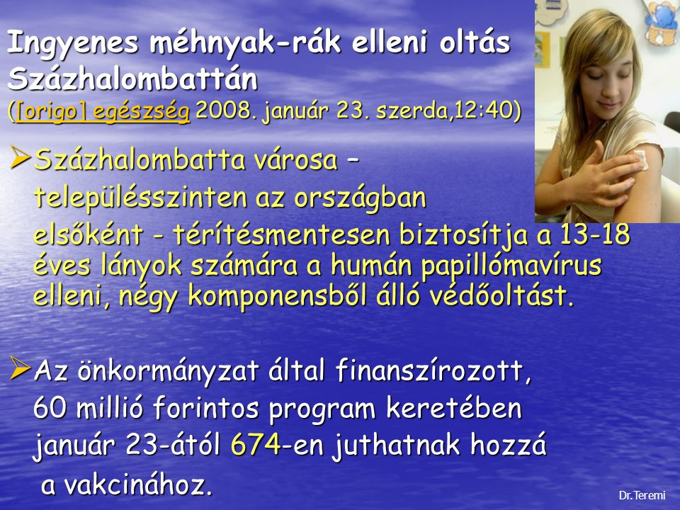humán papillomavírus vakcina oropharyngealis rák)